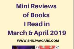 books i read in march and april 2019 - mini reviews