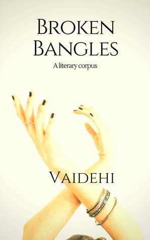 Broken Bangles By Vaidehi