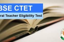 ctet 2018 exam date, application form, notification, apply online