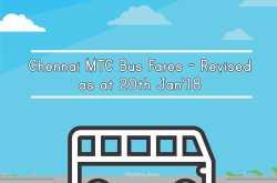 Chennai MTC Bus Fares (Revised as at 20th Jan