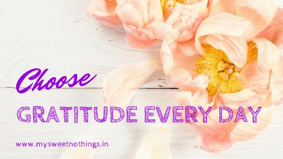 Choose Gratitude Every Day ... #GratitudeCircleBlogHop