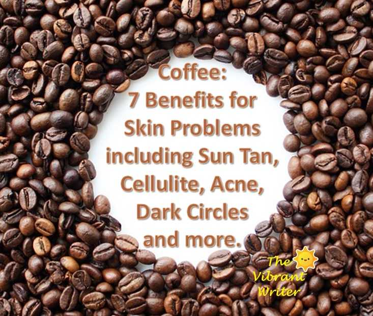 Coffee: 7 Benefits For Skin Including Removing Sun Tan, Cellulite, Acne, Dark Circles And More