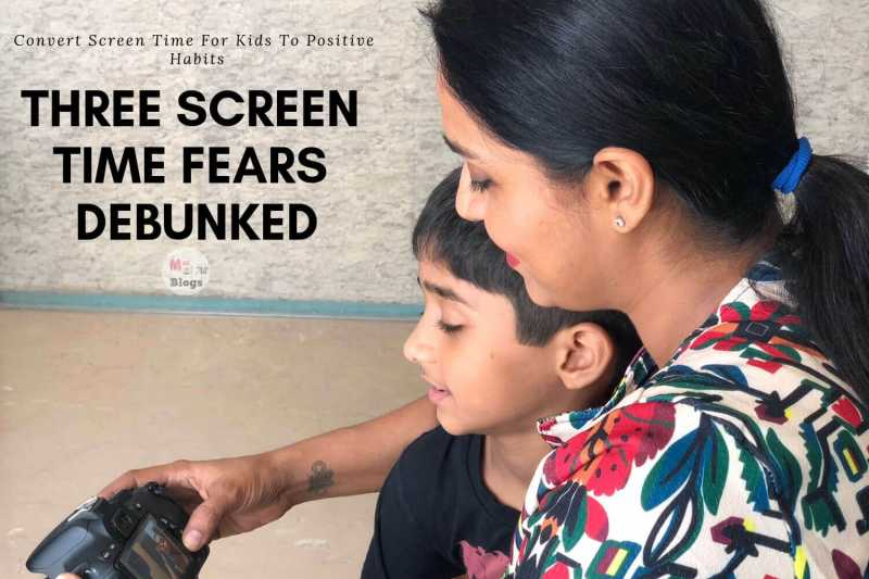 Convert Screen Time For Kids To Positive Habits: Three Screen Time Fears Debunked