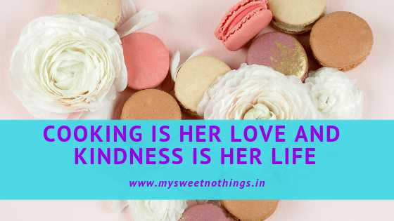 Cooking Is Her Love And Kindness Is Her Life - #WATWB