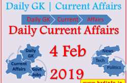 daily current affairs 4 feb 2019 - get latest gk & current affairs