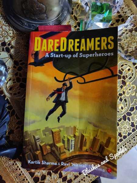 Daredreamers: A Start-up Of Superheroes By Kartik Sharma And Ravi Nirmal Sharma