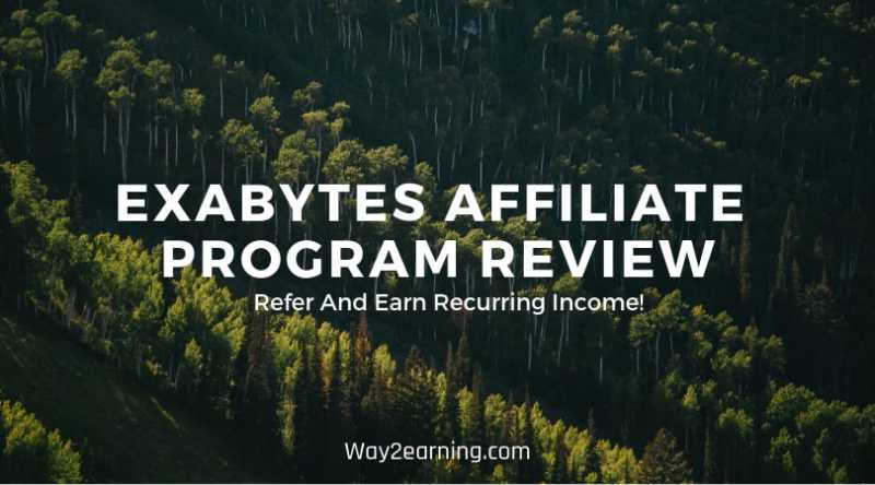 Exabytes Affiliate Program Review : Refer And Earn Recurring Income