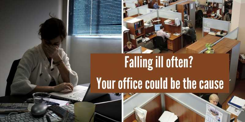 Falling Sick Often? Your Office Could Be The Cause | 7 Workplace Infection Risks
