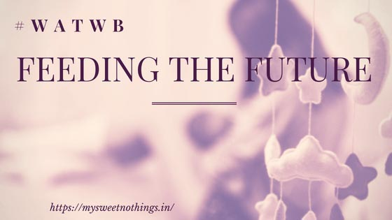 Feeding The Future - #WATWB