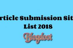 free article submission sites 2018 with high da - blogdoot