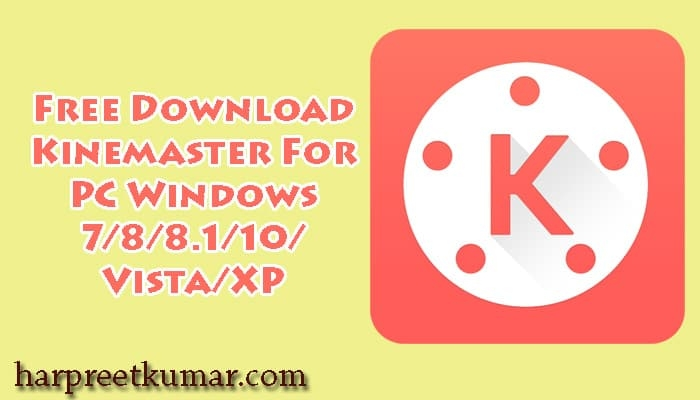kinemaster windows 7