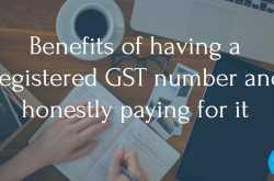 gst registration - benefits of having a registered gst number