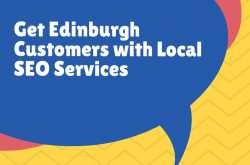 get edinburgh customers with local seo services