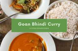 goan bhindi (okra) curry recipe | #foodiedancebee
