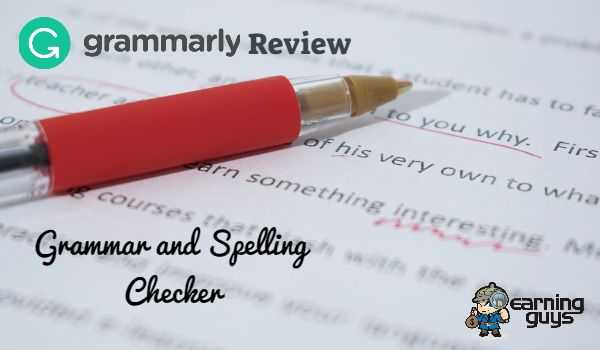 Grammarly Review: The Best Grammar Check Tool - EarningGuys