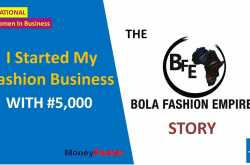 How I Started My Fashion Business With ₦5,000 - MoneyPedals