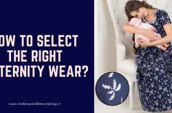 How To Select The Right Maternity Wear? - Makeup Review And Beauty Blog