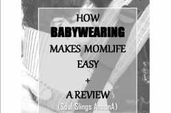 how babywearing makes momlife easy    (+ soul slings anoona review)