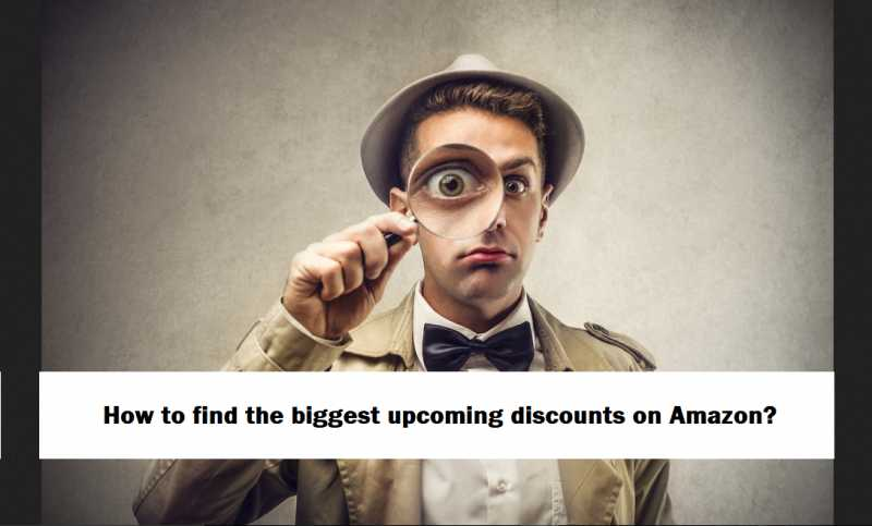How To Find The Biggest Discounts On Amazon? - DesiDime