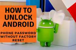 how to unlock android phone password without factory reset, [ solved ]