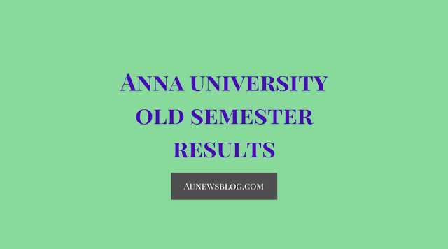 Madhu Mathi Blogs How To Check Anna University Old Semester Results