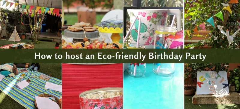 How To Plan An Eco-friendly Birthday Party