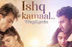 Ishq Kamal Song Lyrics   Sadak 2.0   Suniljeet, Shalu Vaish   2020