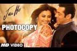 Jai Ho: Photocopy HD Video Song | Lyrics | Review | Watch Online | Salman Khan, Daisy Shah, Tabu