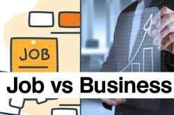 job kare ya business   नौकरी या खुद का बिज़नस करे ?