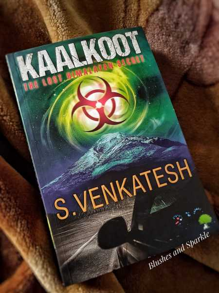 KAALKOOT The Lost Himalayan Secret By S. Venkatesh - Book Review