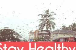 Keep yourself healthy this Monsoon