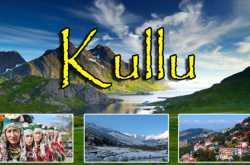 kullu: himachal pradesh paradise