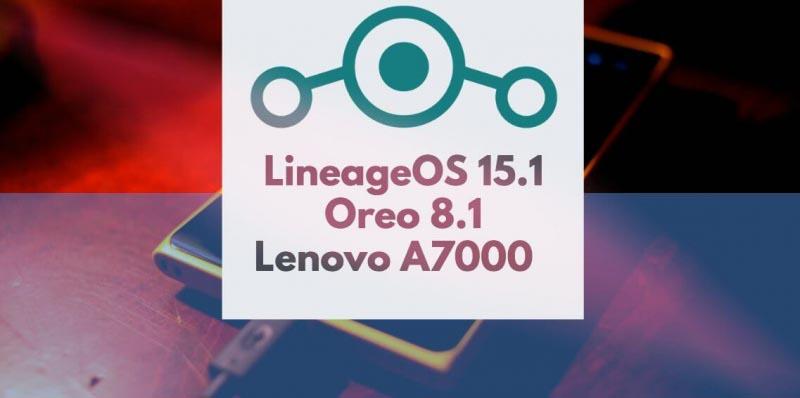 Veer Amrit Singh Blogs Lenovo A7000 Lineage OS 15 1 Oreo