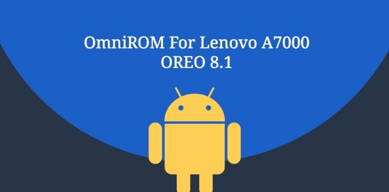Veer Amrit Singh Blogs Lenovo A7000 OmniROM Android Oreo 8 1
