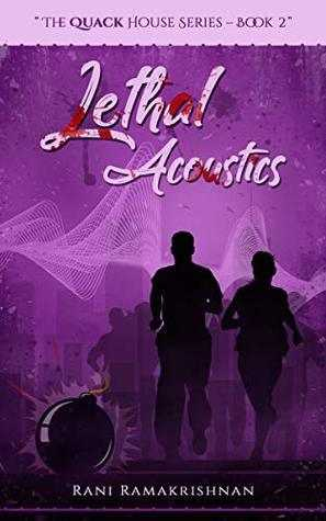 Lethal Acoustics By Rani Ramakrishnan - Book Review