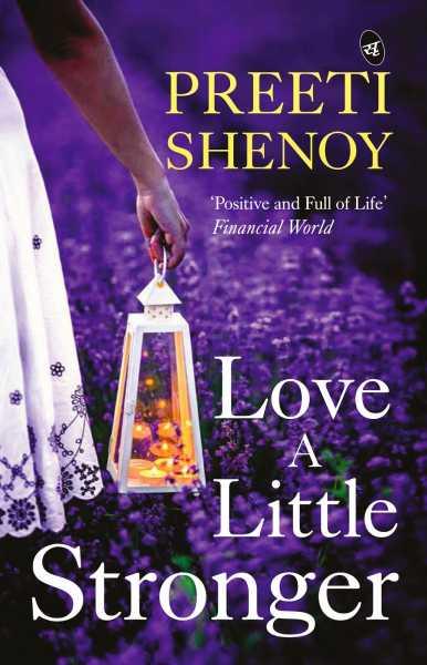 Love A Little Stronger. Preeti Shenoy