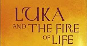 Luka And The Fire Of Life By Sir Salman Rushdie – Book Review
