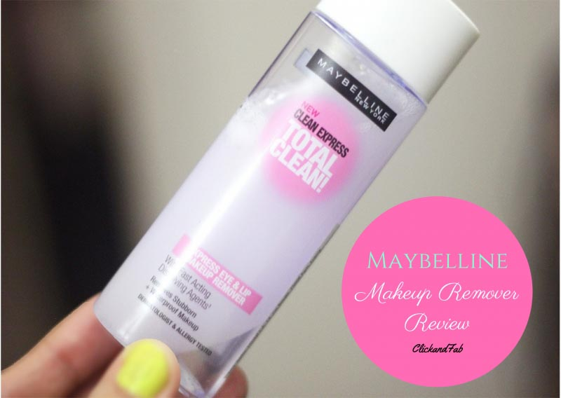 Maybelline Clean Express Total Clean Make-Up Remover Review: Click And Fab Blog