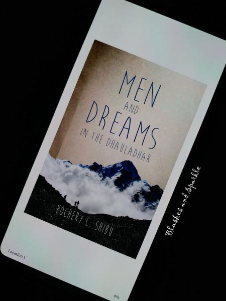 Men And Dreams In The Dhauladhar By Kochery. C. Shibu - Book Review