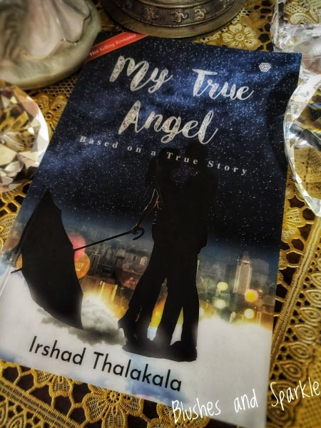 My True Angel By Irshad Thalakala - Book Review