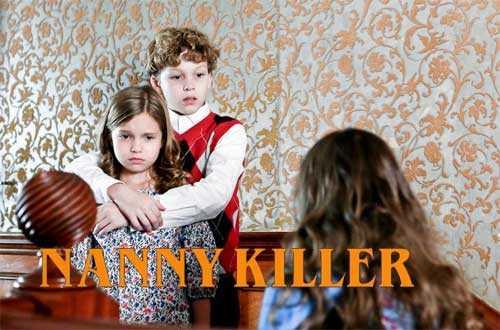 Nanny Killer Movie Cast Plot Wiki Trailer 2018 Lifetime Films