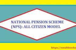 national pension scheme (nps) : all citizen model | wealthtechspeaks