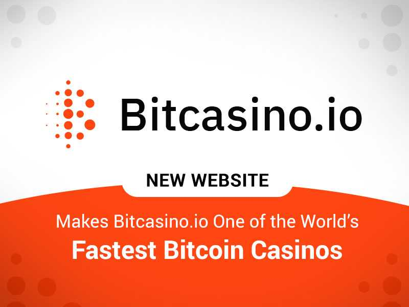 New Website Makes Bitcasino.io One Of The World