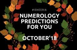 numerology predictions - october 2018 #isheeria - isheeria