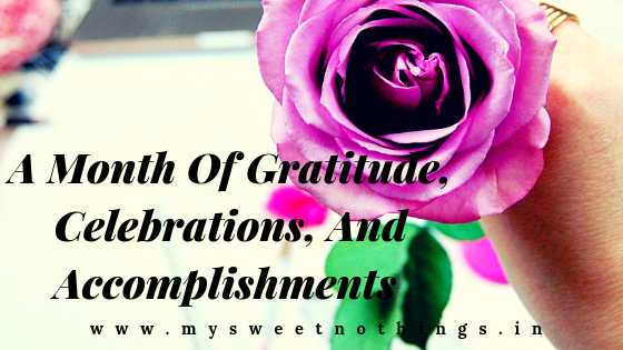 October Month Of Gratitude, Celebrations, And Accomplishments