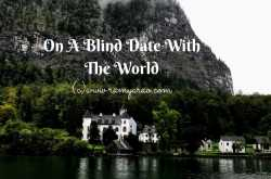 on a blind date with the world #theblindlist | words & me