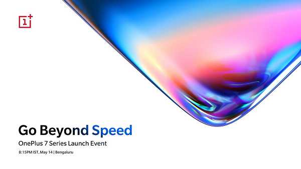 OnePlus 7 Series To Be Launch On 14 May In 3 Countries | TechnoArea