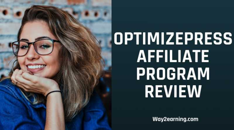 OptimizePress Affiliate Program Review : Refer And Earn