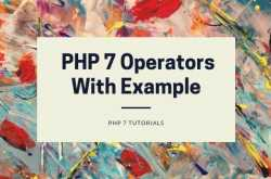 php 7 operators with example - phpflow.com