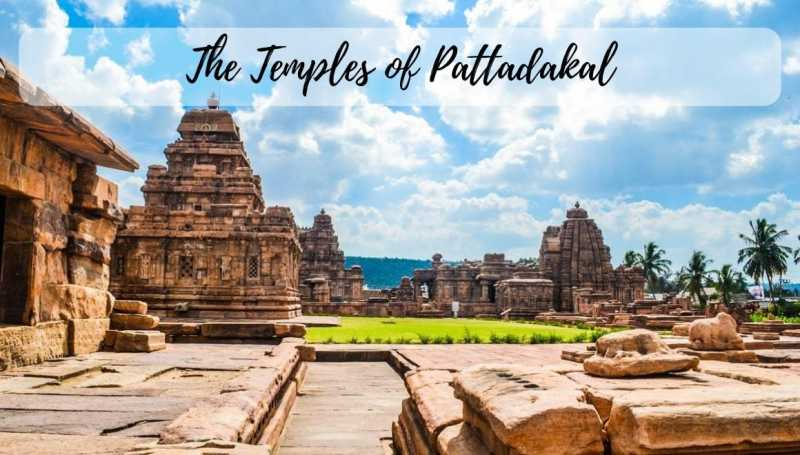 Pattadakal Group Of Temples - A World Heritage Site - STORIES BY SOUMYA